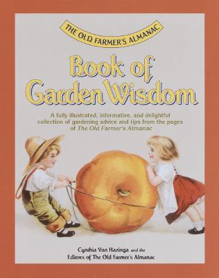 Image for The Old Farmer's Almanac Book of Garden Wisdom