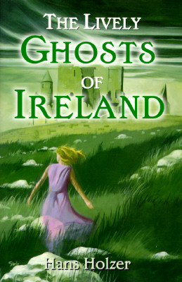 Image for The Lively Ghosts of Ireland