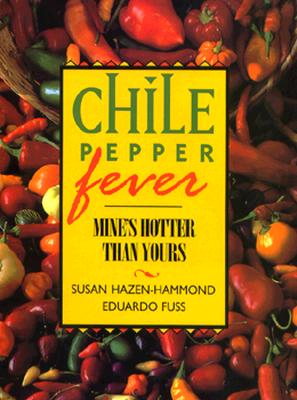 Image for CHILE PEPPER FEVER: Mine's Hotter than Yours