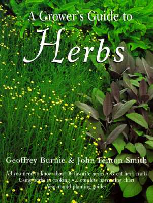 Image for GROWER'S GUIDE TO HERBS