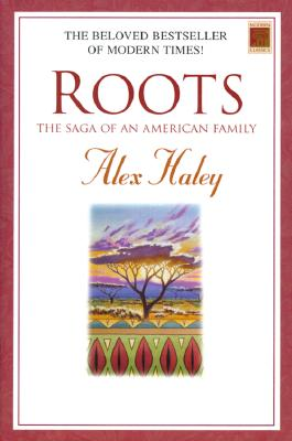 Image for Roots: The Saga of an American Family (Modern Classics)