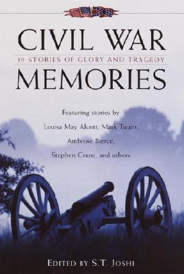 Image for CIVIL WAR MEMORIES 19 STORIES OF GLORY AND TRAGEDY