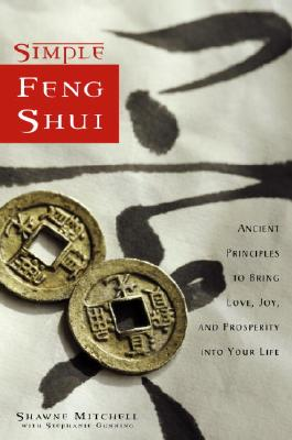 Image for Simple Feng Shui: Ancient Principles to Bring Love, Joy, and Prosperity into Your Life