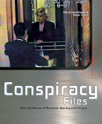 Image for Conspiracy Files: Paranoia, Secrecy, Intrigue