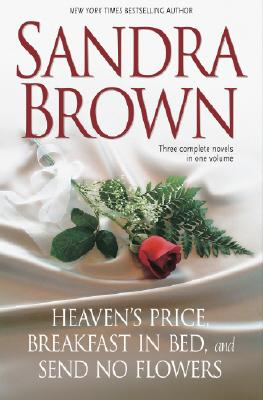Image for Heaven's Price - Breakfast in Bed - Send No Flowers (3 books in one)