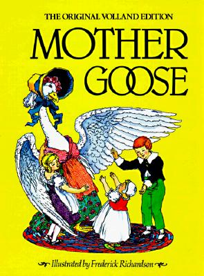Image for Mother Goose: The Original Volland Edition
