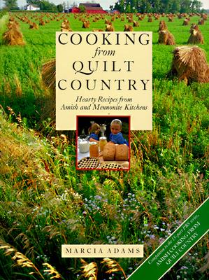 Image for Cooking from Quilt Country : Hearty Recipes from Amish and Mennonite Kitchens