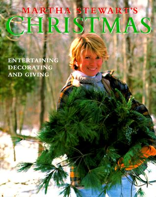 Image for Martha Stewart's Christmas: Entertaining, Decorating, and Giving