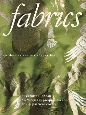 Image for Fabrics: the Decorative Art of Textiles