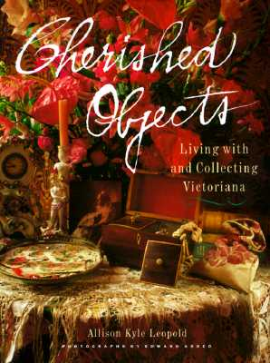 Image for CHERISHED OBJECTS : LIVING WITH AND COLL