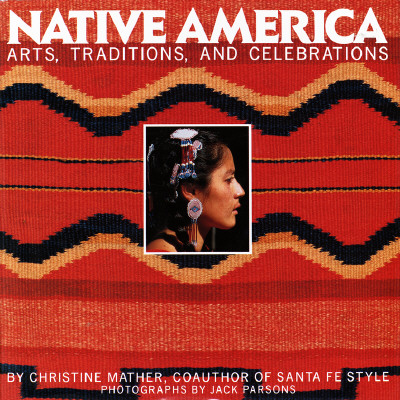 Image for Native America: Arts, Traditions, and Celebrations