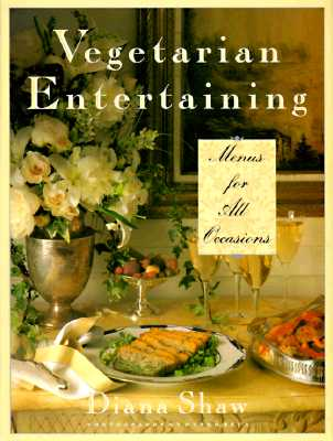 Image for VEGETARIAN ENTERTAINING MENUS FOR ALL OCCASINOS