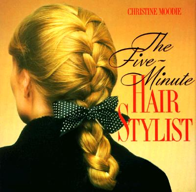 Image for FIVE MINUTE HAIR STYLIST