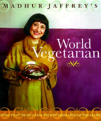 Image for Madhur Jaffrey's World Vegetarian: More Than 650 Meatless Recipes from Around the Globe