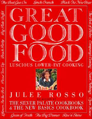 Image for Great Good Food: Luscious Lower-Fat Cooking