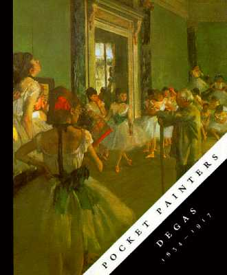Image for Pocket Painters: Degas 1854-1917