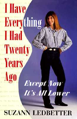 Image for I Have Everything I Had Twenty Years Ago, Except Now It's All Lower