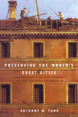 Image for PRESERVING THE WORLD'S GREAT CITIES