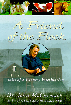 Image for A Friend of the Flock: Tales of a Country Veterinarian