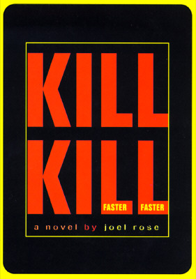 Image for Kill Kill Faster Faster