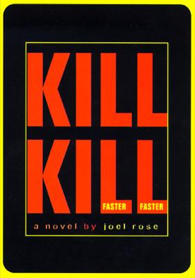 Image for Kill Kill Faster Faster