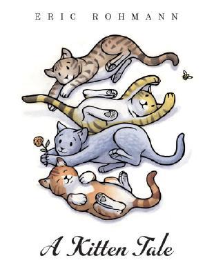 A Kitten Tale, Eric Rohmann
