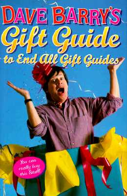 Image for Dave Barry's Gift Guide To End All Gift Guides