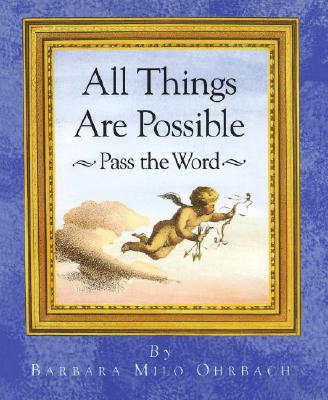 Image for All Things Are Possible: Pass the Word