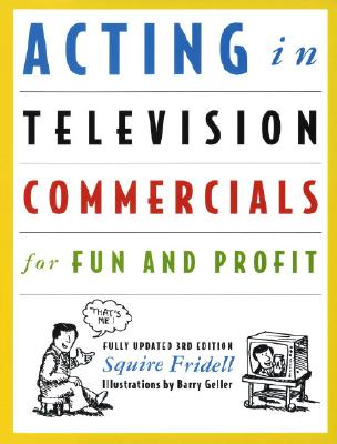 Image for Acting in Television Commercials for Fun and Profit