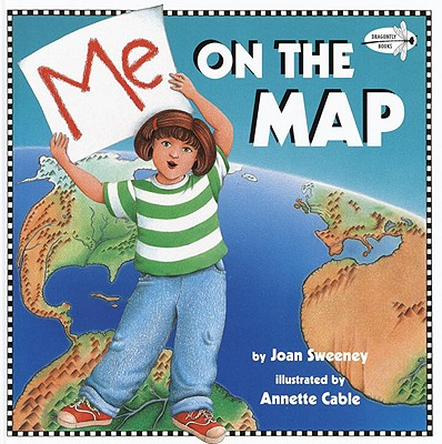 Me On The Map (Rise and Shine) (Dragonfly Books), Sweeney, Joan