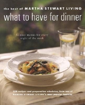 Image for WHAT TO HAVE FOR DINNER : THE BEST OF MA