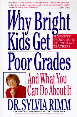 Image for Why Bright Kids Get Poor Grades: And What You Can Do About It