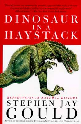 Image for Dinosaur in a Haystack: Reflections in Natural History