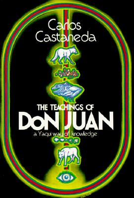 Image for The Teachings of Don Juan: A Yaqui Way of Knowledge