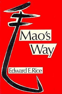 Image for Mao's Way (Center for Chinese Studies, UC Berkeley)