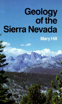 Image for Geology of the Sierra Nevada (California Natural History Guides)