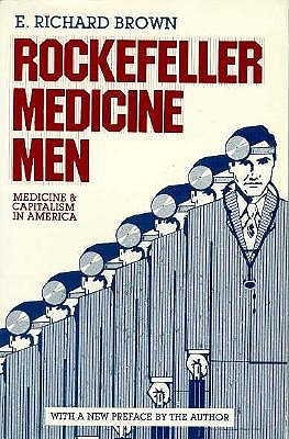 Image for Rockefeller Medicine Men: Medicine and Capitalism in America