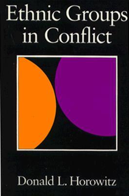 Ethnic Groups in Conflict, Horowitz, Donald L.