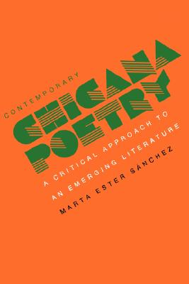 Image for Contemporary Chicana Poetry: A Critical Approach to an Emerging Literature