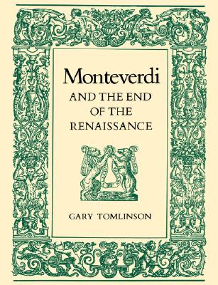 Image for Monteverdi and the End of the Renaissance
