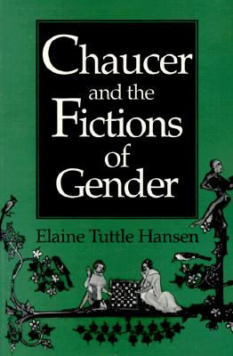 Image for Chaucer and the Fictions of Gender