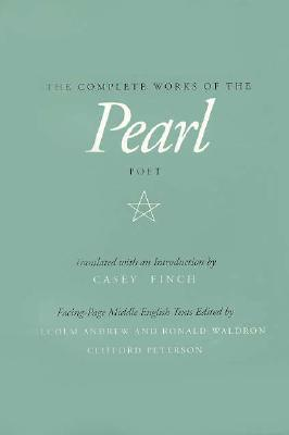 The Complete Works of the Pearl Poet, FINCH, Casey - Translator