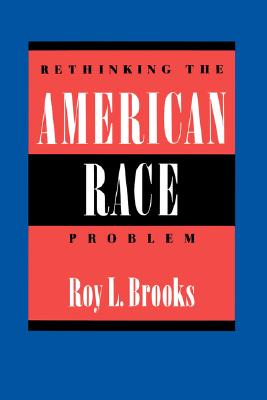 Image for RETHINKING THE AMERICAN RACE PROBLEM