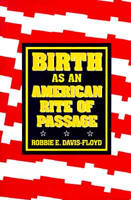 Image for Birth as an American Rite of Passage
