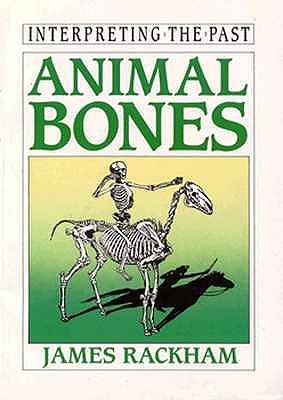Image for Animal Bones (Interpreting the Past)