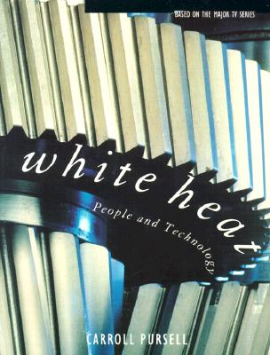Image for White Heat: People and Technology
