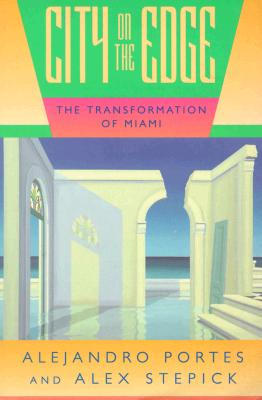 Image for City on the Edge: The Transformation of Miami