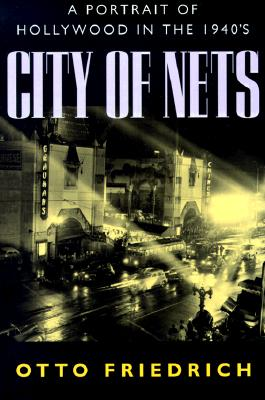 Image for City of Nets: A Portrait of Hollywood in the 1940's
