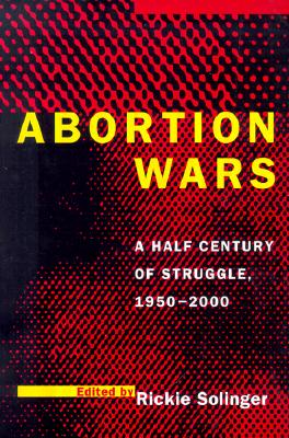 Image for Abortion Wars: A Half Century of Struggle, 1950?2000
