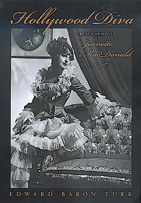 Image for HOLLYWOOD DIVA : A BIOGRAPHY OF JEANETTE MACDONALD
